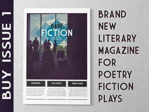 Buy Issue 1 of Bare Fiction Magazine - Poetry, Fiction, Plays