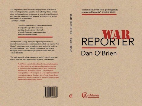 War Reporter by Dan O'Brien | Published by CB editions