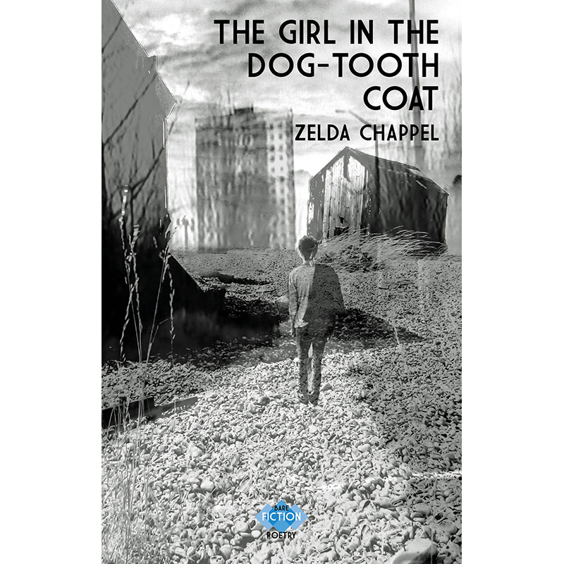 The Girl in the Dog-tooth Coat by Zelda Chappel
