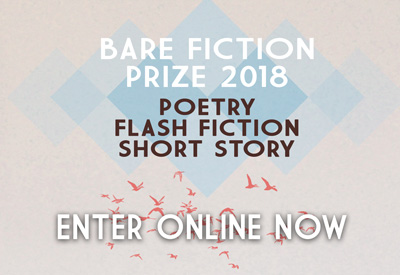 Entries are now open for the Bare Fiction Prize 2018