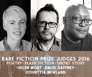 Bare Fiction Prize 2016: Poetry, Flash Fiction and Short Story